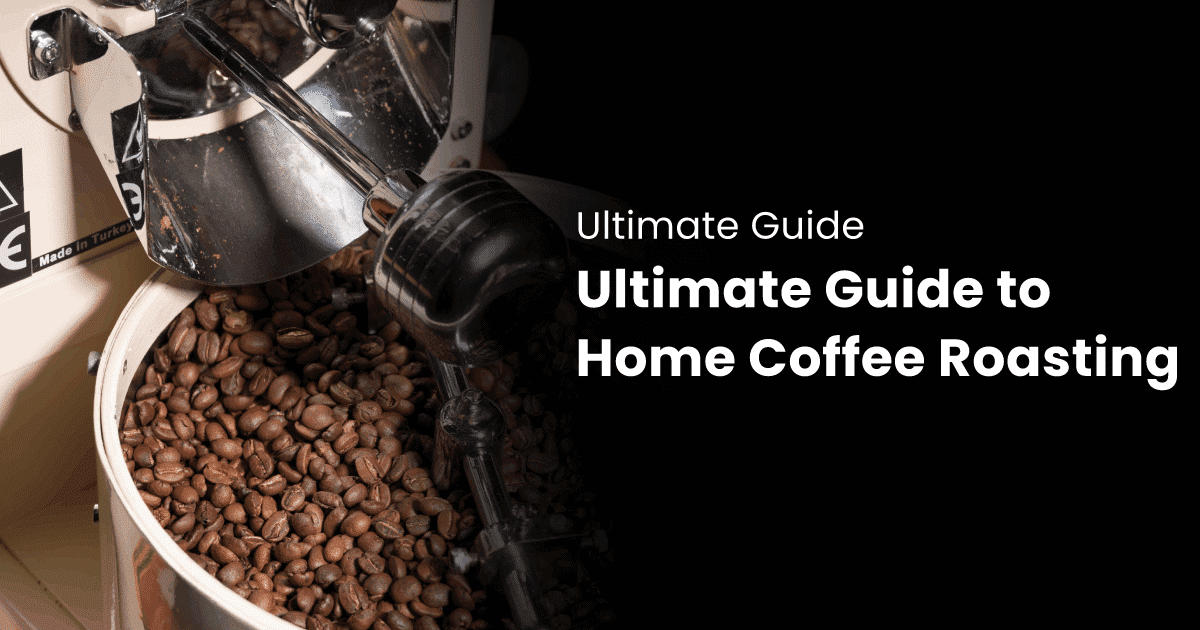 A guide to home coffee roasting