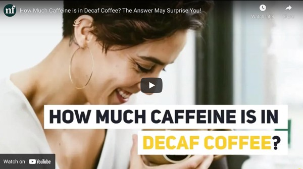how much caffeine in decaf video