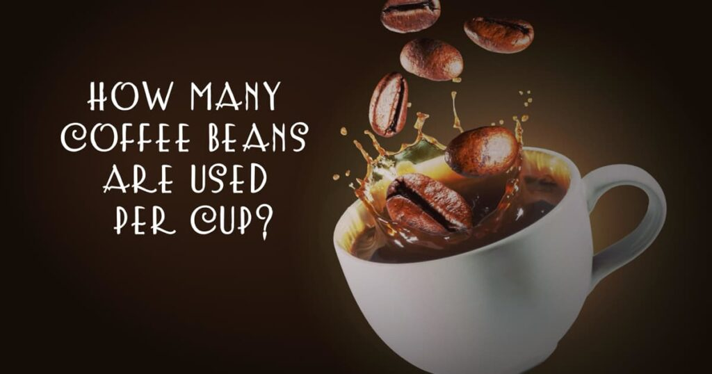 coffee beans per cup